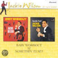 Baby Workout|Somethin' Else!!