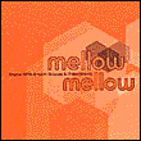 Mellow Mellow: Original 1970s Smooth Grooves & Chilled Breaks