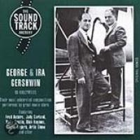 George & Ira Gershwin In Hollywood