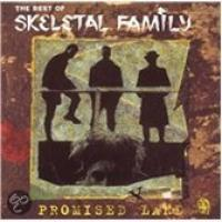 Promised Land: The Best Of Skeletal Family