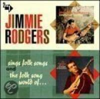Jimmie Rodgers Sings Folk Songs|The Folk Song World of Jimmie Rodgers