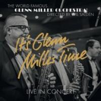 It's Glenn Miller Time  Live In Co