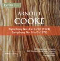 Arnold Cooke: Symphony No. 4 in E flat; Symphony No. 5 in G