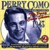 The Perry Como Shows 1943 Vol. 2
