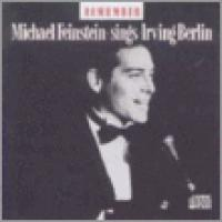 Remember: Michael Feinstein Sings Irving Berlin