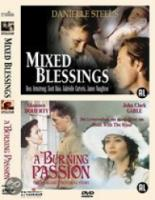 Mixed Blessings|Burning Passion