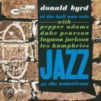 Donald Byrd  At The Half Note Cafe 1 & 2