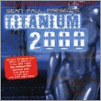 Sean Paul Presents: Titanium 2000