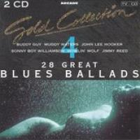 Gold Collection 4  28 Graet Blues Ballads