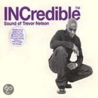 INCredible Sound Of Trevor Nelson