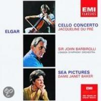 Elgar: Cello Concerto, Sea Pictures | Du Pre, Barbirolli