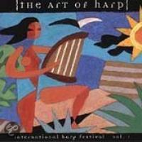 The Art of Harp, Vol. 1: International Harp Festival
