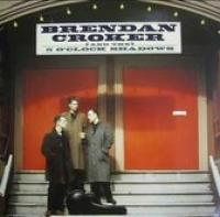 BRENDAN CROKER AND THE 5 O'CLOCK SHADOWS