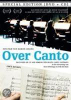 Over Canto + Canto Ostinato (Dvd+Cd) (Special 2Disc Edition)
