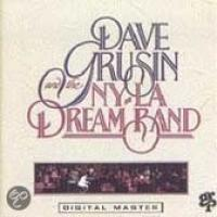Dave Grusin And The N.Y.|L.A. Dream Band