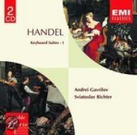 Handel: Keyboard Suites Vol I | Gavrilov, Richter