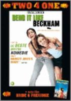 Bend it like Beckham & Bride & Prejudice