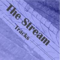 The Stream  Tracks