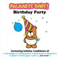 Birthday Party  Rockabye