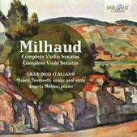 Milhaud: Complete Violin And Viola Sonatas