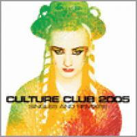 Culture Club 2005 Singles And