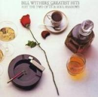 Bill Withers  Greatest Hits (180 Gram)