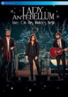 Lady Antebellum  Live: On This Winter'S Night