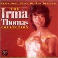 The Sweet Soul Queen Of New Orleans:Irma Thomas Collection