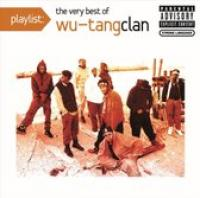 Playlist: The Very Best of WuTang Clan
