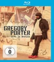 Gregory Porter  Live In Berlin (BLURAY)