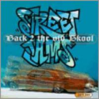 Street Jams: Back 2 The Old Skool Pt. 1
