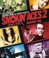 Smokin' Aces 2: Assassin's Ball
