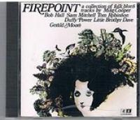 FIREPOINT a collection of folk blues tracks