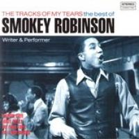 The Tracks Of My Tears  The Best Of Smokey Robinson