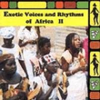 Exotic Voices And Rhythms Of Africa