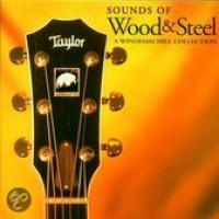 Sounds Of Wood & Steel: A Windham...