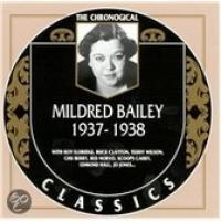 The Chronological Mildred Bailey 19371938