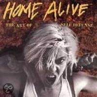 Home Alive: The Art Of Self Defense