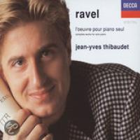 Ravel: l'oeuvre pour piano seul | JeanYves Thibaudet