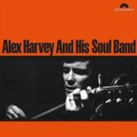 Alex Harvey And His Soul B