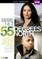 55 Degrees North  Serie 1&2