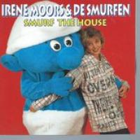 SMURF THE HOUSE IRENE MOORS