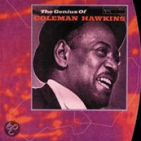 The Genius Of Coleman Hawkins