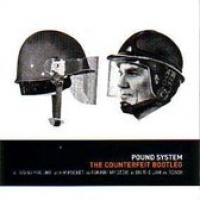 Pound System  The Counterfeit Bootleg