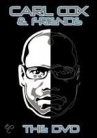 Carl Cox & Friends