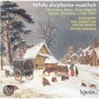 While shepherds watched  Christmas Music   Holman, Psalmody