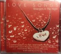 Love Songs cd  Strangers in the night  Various Artists