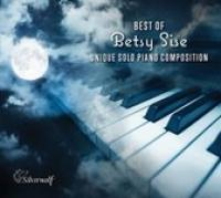 Best Of Betsy Sise; Unique Solo Piano Compositions