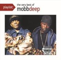 Playlist: The Very Best of Mobb Deep