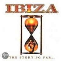 Ibiza: The Story So Far... Mixed By Matt Cassar